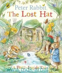 Peter Rabbit : The Lost Hat : A Peep-Inside Tale