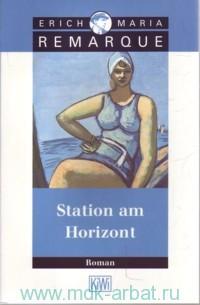 Station am Horizont  : Roman
