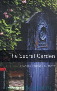 The Secret Garden : Retold by C. West : Stage 3 (1000 headwords)