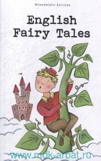 English Fairy Tales : Retold by F. A. Steel