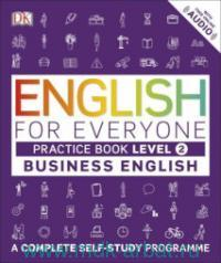 English for Everyone : Course Book : Level 2. Business English. A Complete Self-Study Programme : With free Online Audio