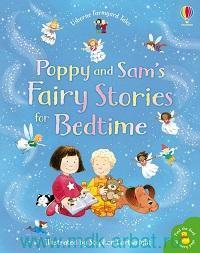 Poppy and Sam's Fairy Stories for Bedtime
