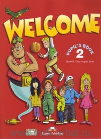 Welcome 2 : Pupil`s Book