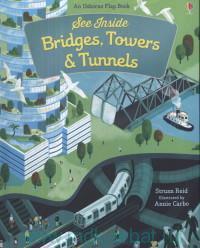 See Inside Bridges, Towers & Tunnels