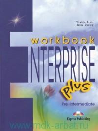 Enterprise Plus : Pre-Intermediate : Workbook