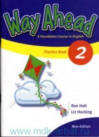 Way Ahead 2 : A Foundation course in English : Рractice Book