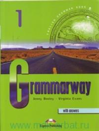 Grammarway 1 : English Grammar Book with Answers