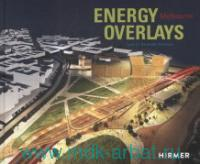 Energy Overlays Melbourne : Land Art Generator Initiative