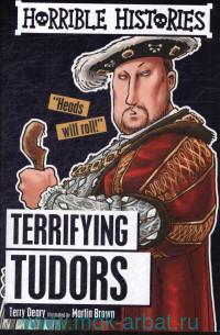 Terrifyng Tudors
