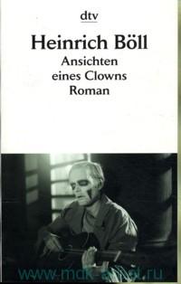 Ansichten eines Clowns : Roman
