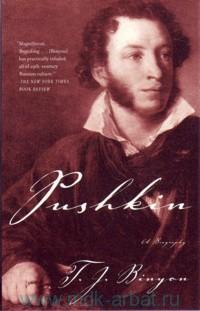 Pushkin : A Biography