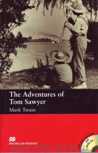 The Adventures of Tom Sawyer : Level 2 Beginner : Retold by F. H. Cornish