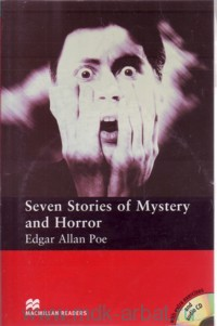 Seven Stories of Mystery and Horror : Level 3 Elementary : Retold by S. Colbourn