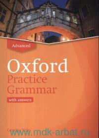Oxford Practice Grammar : Advanced : With Answers