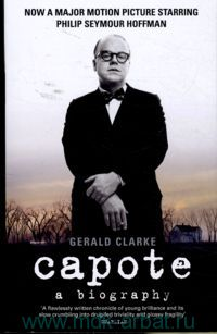 Capote : A Biography