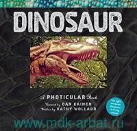 Dinosaur : A Photicular Book