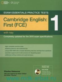 Exam Essentials Practice Tests : Cambridge English : First (FCE) 1 : With Key : Completely Updated for the 2015 Exam Specifications