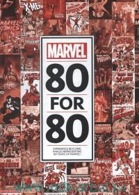 Marvel 80 for 80 : Experience 80 Iconic Images representing 80 Years of Marvel!