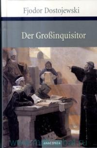 Der Grossinquisitor : Eine Phantasie