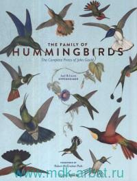 The Family of Hummingbirds : The Complete Prints of John Gould