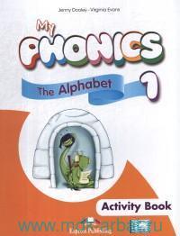 My Phonics 1. Activity Book : With Cross-Platform App