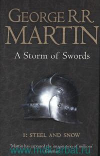 A Storm of Swords. Part One : Steel and Snow