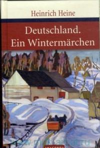 Deutschland. Ein Wintermarchen