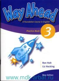 Way Ahead 3 : A Foundation Course in English : Practice Book