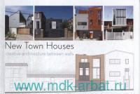 New Town Houses : Creative Architecture Between Walls