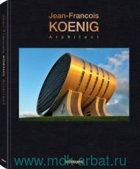 Jean-Francois Koenig : Architect