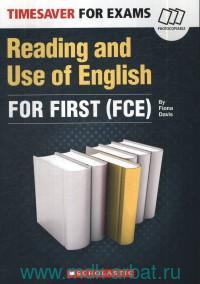 Timesaver for Exams: Reading and Use of English for First (FCE)