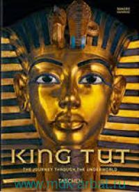 King Tut : The Journey Through the Underworld