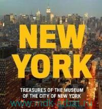 New York : Treasures of the Museum of the City of New York