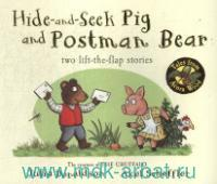 Hide-and-Seek Pig and Postman Bear : Two Lift-the-Flap Stories