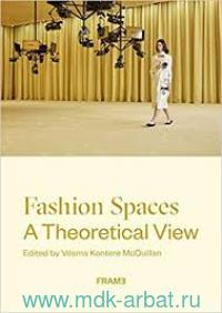Fashion Spaces. A Theoretical View