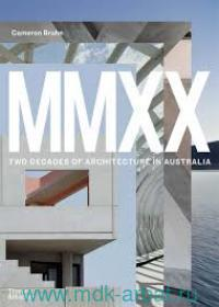 MMXX : Two Decades of Architecture in Australia