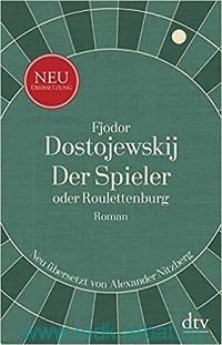 Der Spieler oder Roulettenburg : Roman