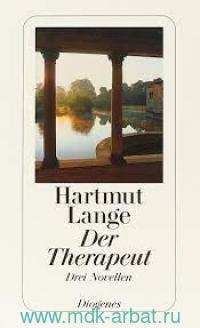 Der Therapeut : Drei Novellen