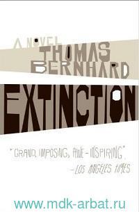 Extinction : A Novel