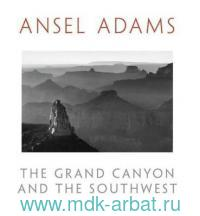 The The Grand Canyon and the Southwest