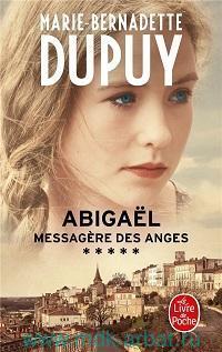 Abigael : Messagere des anges : Abigael 05 : Roman