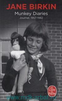 Munkey Diaries. Journal 1957-1982