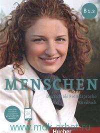 Menschen B 1.2 : Deutsch als Fremdsprache : Kursbuch