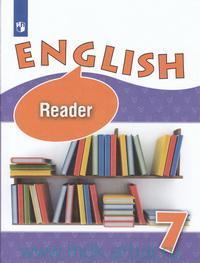 Английский язык : книга для чтения : 7 класс : учебное пособие для общеобразовательных организаций и школ с углубленным изучением английского языка