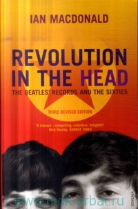 Revolution in the Head. The Beatles' Records and the Sixties