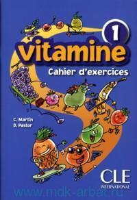 Vitamine 1 : Cahier d'exercices