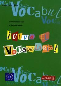 Viva el Vocabulario! : Nivel Intermedio : A1-B1