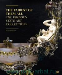 The Fairest of Them All. The Dresden State Art Collections
