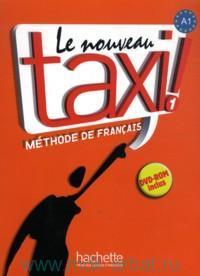 Le Nouveau Taxi 1 : Livre de L'eleve : Methode de Francais