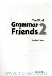 Grammar Friends 2 : Teacher's Book